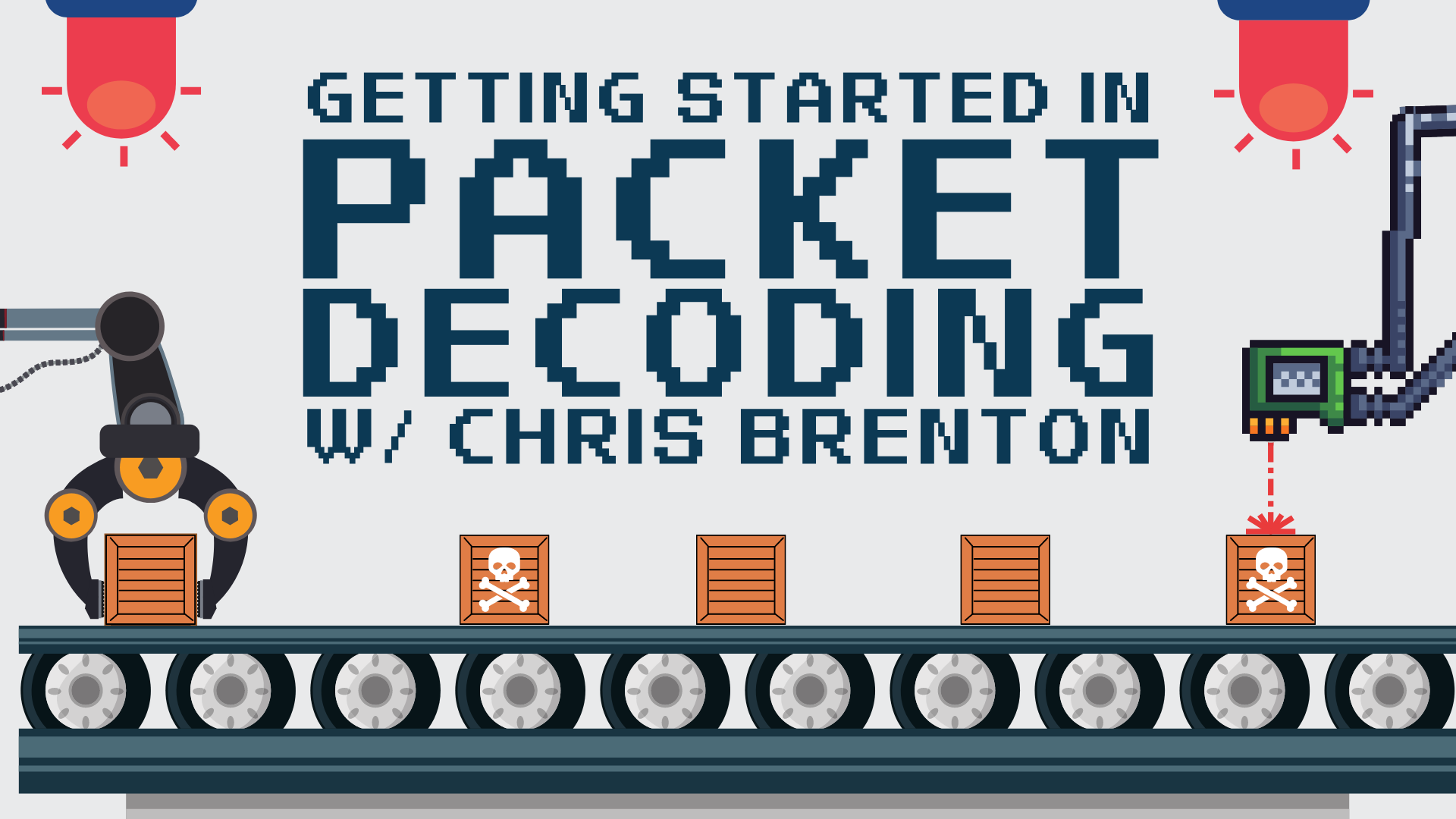 Getting Started with Packet Decoding w/ Chris Brenton