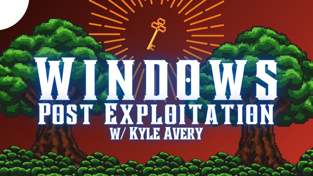Windows Post Exploitation